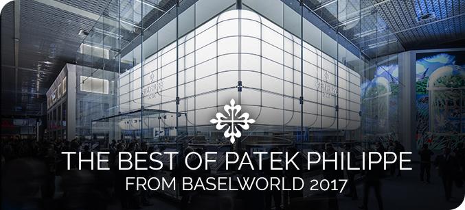 Patek Philippe at Baselworld 2017